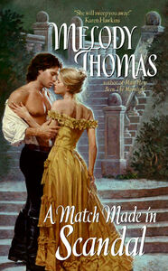 Foto Cover di A Match Made in Scandal, Ebook inglese di Melody Thomas, edito da HarperCollins