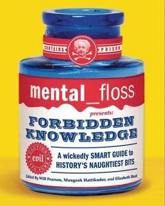 Foto Cover di Mental Floss: Forbidden Knowledge, Ebook inglese di Editors of Mental Floss, edito da HarperCollins