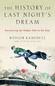 Foto Cover di The History of Last Night's Dream, Ebook inglese di Rodger Kamenetz, edito da HarperCollins