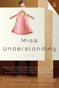 Foto Cover di Miss Understanding, Ebook inglese di Stephanie Lessing, edito da HarperCollins