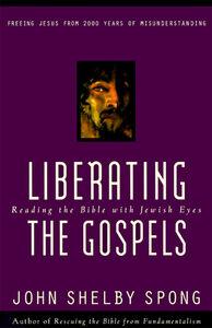 Foto Cover di Liberating the Gospels, Ebook inglese di John Shelby Spong, edito da HarperCollins