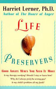 Foto Cover di Life Preservers, Ebook inglese di Harriet Lerner, edito da HarperCollins