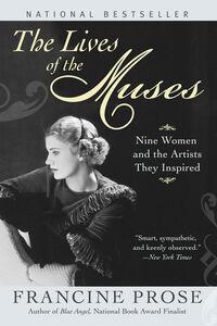 Foto Cover di The Lives of the Muses, Ebook inglese di Francine Prose, edito da HarperCollins