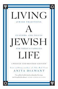 Foto Cover di Living a Jewish Life, Updated and Revised Edition, Ebook inglese di Howard Cooper,Anita Diamant, edito da HarperCollins