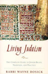 Foto Cover di Living Judaism, Ebook inglese di Wayne D. Dosick, edito da HarperCollins