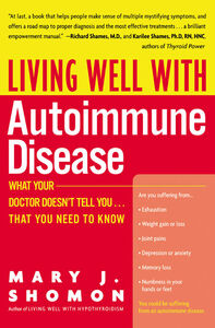 Foto Cover di Living Well with Autoimmune Disease, Ebook inglese di Mary J. Shomon, edito da HarperCollins