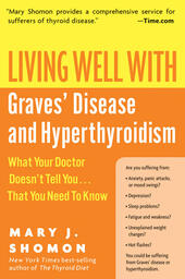 Living Well with Graves'Disease and Hyperthyroidism