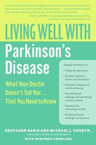 Foto Cover di Living Well with Parkinson's Disease, Ebook inglese di AA.VV edito da HarperCollins