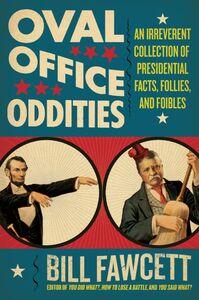 Foto Cover di Oval Office Oddities, Ebook inglese di Bill Fawcett, edito da HarperCollins