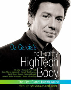 Foto Cover di Oz Garcia's The Healthy High-Tech Body, Ebook inglese di Oz Garcia, edito da HarperCollins