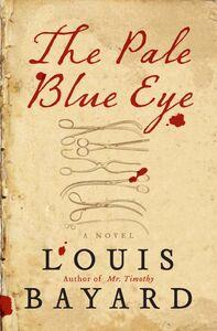 Foto Cover di The Pale Blue Eye, Ebook inglese di Louis Bayard, edito da HarperCollins