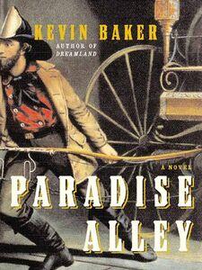 Foto Cover di Paradise Alley, Ebook inglese di Kevin Baker, edito da HarperCollins