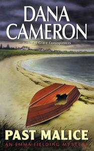 Foto Cover di Past Malice, Ebook inglese di Dana Cameron, edito da HarperCollins