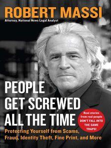 Foto Cover di People Get Screwed All the Time, Ebook inglese di Robert Massi, edito da HarperCollins