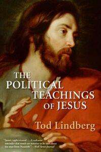 Foto Cover di The Political Teachings of Jesus, Ebook inglese di Tod Lindberg, edito da HarperCollins