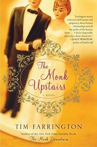 Foto Cover di The Monk Upstairs, Ebook inglese di Tim Farrington, edito da HarperCollins