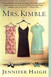 Foto Cover di Mrs. Kimble, Ebook inglese di Jennifer Haigh, edito da HarperCollins