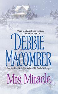 Foto Cover di Mrs. Miracle, Ebook inglese di Debbie Macomber, edito da HarperCollins