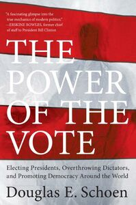 Foto Cover di The Power of the Vote, Ebook inglese di Douglas E. Schoen, edito da HarperCollins