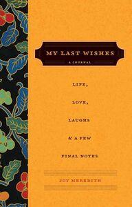 Foto Cover di My Last Wishes..., Ebook inglese di Joy Meredith, edito da HarperCollins