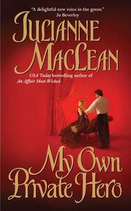 Foto Cover di My Own Private Hero, Ebook inglese di Julianne MacLean, edito da HarperCollins