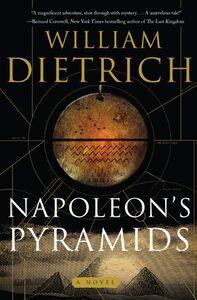 Foto Cover di Napoleon's Pyramids, Ebook inglese di William Dietrich, edito da HarperCollins