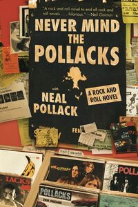 Foto Cover di Never Mind the Pollacks, Ebook inglese di Neal Pollack, edito da HarperCollins