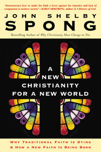 Foto Cover di A New Christianity for a New World, Ebook inglese di John Shelby Spong, edito da HarperCollins