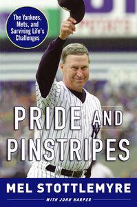 Foto Cover di Pride and Pinstripes, Ebook inglese di John Harper,Mel Stottlemyre, edito da HarperCollins