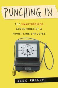 Foto Cover di Punching In, Ebook inglese di Alex Frankel, edito da HarperCollins