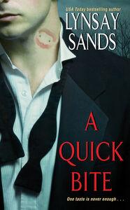Foto Cover di A Quick Bite, Ebook inglese di Lynsay Sands, edito da HarperCollins