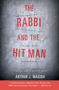 Foto Cover di The Rabbi and the Hit Man, Ebook inglese di Arthur J. Magida, edito da HarperCollins