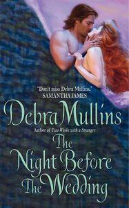 Foto Cover di The Night Before The Wedding, Ebook inglese di Debra Mullins, edito da HarperCollins