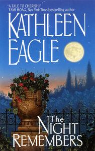 Foto Cover di The Night Remembers, Ebook inglese di KATHLEEN EAGLE, edito da HarperCollins