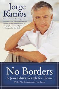 Foto Cover di No Borders, Ebook inglese di Jorge Ramos, edito da HarperCollins