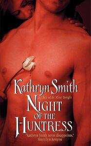 Foto Cover di Night of the Huntress, Ebook inglese di Kathryn Smith, edito da HarperCollins
