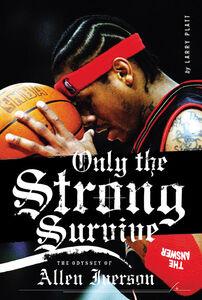 Foto Cover di Only the Strong Survive, Ebook inglese di Larry Platt, edito da HarperCollins