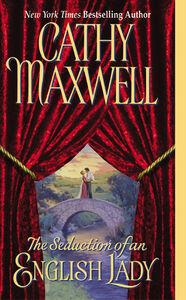 Foto Cover di The Seduction of an English Lady, Ebook inglese di Cathy Maxwell, edito da HarperCollins