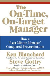 Foto Cover di The On-Time, On-Target Manager, Ebook inglese di Ken Blanchard,Steve Gottry, edito da HarperCollins