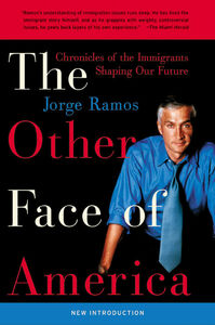 Foto Cover di The Other Face of America, Ebook inglese di Jorge Ramos, edito da HarperCollins