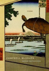 Foto Cover di Seven Notebooks, Ebook inglese di Campbell McGrath, edito da HarperCollins