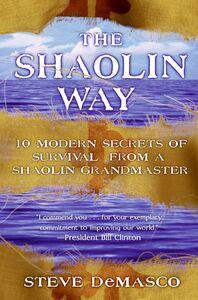 Foto Cover di The Shaolin Way, Ebook inglese di Steve DeMasco,Alli Joseph, edito da HarperCollins