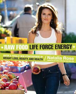 Foto Cover di Raw Food Life Force Energy, Ebook inglese di Natalia Rose, edito da HarperCollins