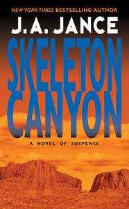 Foto Cover di Skeleton Canyon, Ebook inglese di J. A. Jance, edito da HarperCollins