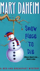 Snow Place to Die
