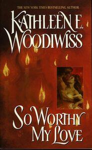 Foto Cover di So Worthy My Love, Ebook inglese di Kathleen E. Woodiwiss, edito da HarperCollins