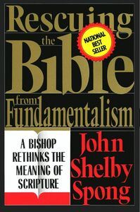 Foto Cover di Rescuing the Bible from Fundamentalism, Ebook inglese di John Shelby Spong, edito da HarperCollins
