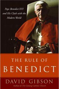 Foto Cover di The Rule of Benedict, Ebook inglese di David Gibson, edito da HarperCollins