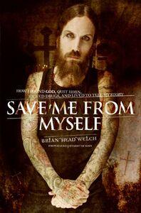 Foto Cover di Save Me from Myself, Ebook inglese di Brian Welch, edito da HarperCollins