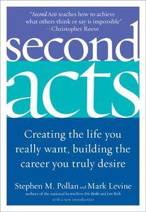 Foto Cover di Second Acts, Ebook inglese di Mark Levine,Stephen M. Pollan, edito da HarperCollins